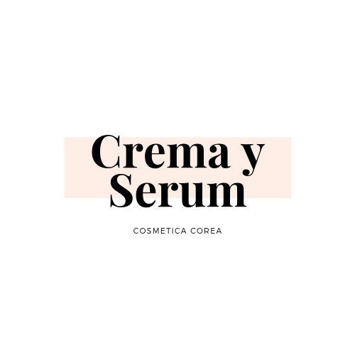 Cremas y Serum